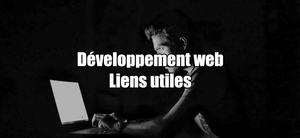 Développement web Liens utiles