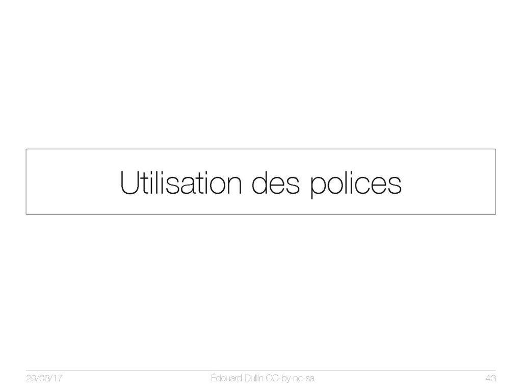 Utilisation des polices