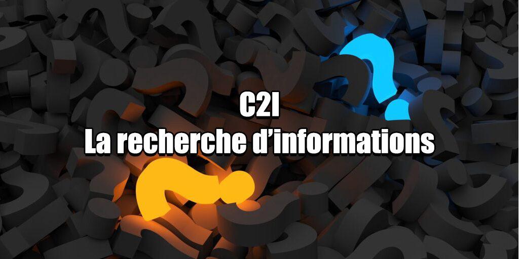 C2I La recherche d'informations